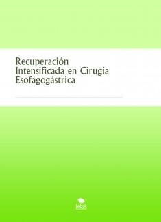 Recuperación Intensificada en Cirugía Esofagogástrica