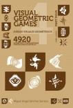 Juegos Visuales Geométricos 4 PARTE CUATRO. 4920 Diseños Geométricos. Geometric Visual Games 4 PART FOUR. 4920 Geometric Designs