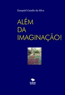 ALÉM DA IMAGINAÇÃO
