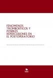 FENOMENOS TROMBÓTICOS Y POSIBLES REPERCUSIONES EN EL POSTOPERATORIO
