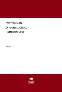 FISIOTERAPIA EN LA AMPUTACIÓN DEL MIEMBRO INFERIOR