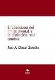 El abandono del límite mental y la distinción real tomista