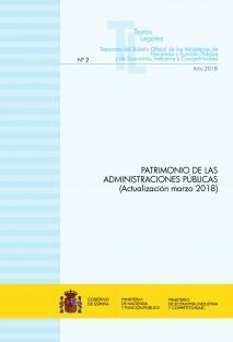 """TEXTO LEGAL Nº 2/2018 """"PATRIMONIO DE LAS ADMINISTRACIONES PÚBLICAS"""" (Actualización marzo 2018)"""