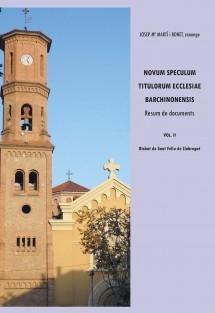 Novum Speculum Titulorum Ecclesiae Barchinonensis Vol. II. Bisbat de Sant Feliu de Llobregat