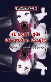 El ángel que desafió al diablo