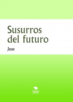 Susurros del futuro