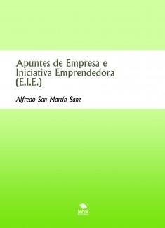Apuntes de Empresa e Iniciativa Emprendedora (E.I.E.)