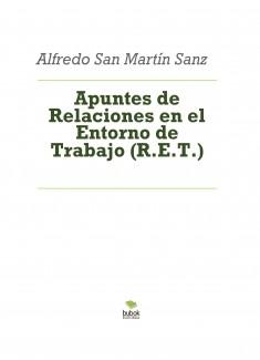 Apuntes de Relaciones en el Entorno de Trabajo (R.E.T.)