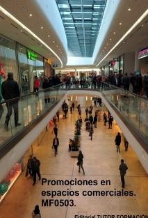 Promociones en espacios comerciales. MF0503.