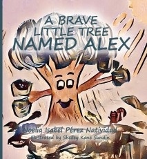 A brave little tree named Alex