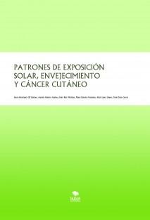 PATRONES DE EXPOSICIÓN SOLAR, ENVEJECIMIENTO Y CÁNCER CUTÁNEO