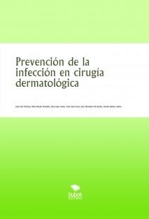 Prevención de la infección en cirugía dermatológica