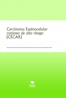 Carcinoma Espinocelular cutáneo de alto riesgo (CECAR)