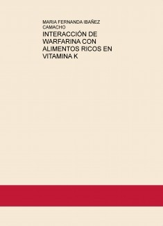 INTERACCIÓN DE WARFARINA CON ALIMENTOS RICOS EN VITAMINA K