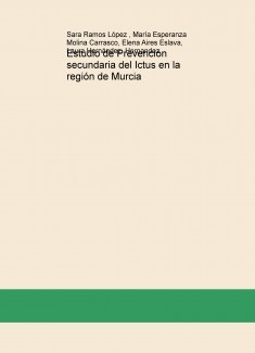 Estudio de Prevención secundaria del Ictus en la región de Murcia