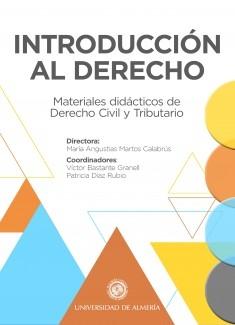 INTRODUCCIÓN AL DERECHO: Materiales didácticos de Derecho Civil y Tributario
