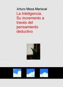 La Inteligencia.   Su incremento a través del pensamiento deductivo