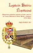 Legislación Histórica Neopoblacional. Disposiciones normativas emanadas del poder central en las Nuevas Poblaciones de Sierra Morena y Andalucía (1767-1835)