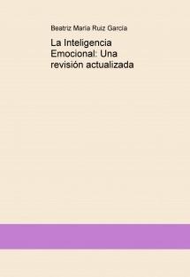 La Inteligencia Emocional: Una revisión actualizada
