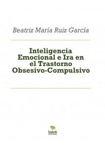 Inteligencia Emocional e Ira en el Trastorno Obsesivo-Compulsivo