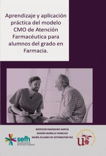 Aprendizaje y aplicación práctica del modelo CMO de Atención Farmacéutica para alumnos del grado en Farmacia.