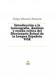 Introducción a la lexicografía. Análisis y reseña crítica del Diccionario Actual de la Lengua Española VOX
