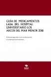 GUÍA DE  MEDICAMENTOS LASA  DEL  HOSPITAL UNIVERSITARIO LOS ARCOS DEL MAR MENOR 2018