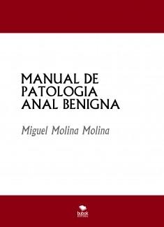 MANUAL DE  PATOLOGIA ANAL BENIGNA