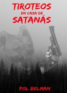 Tiroteos en casa de Satanás