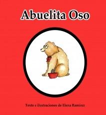Libro Abuelita Oso, autor ElenaRTovar