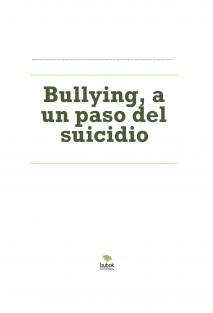 Bullying, a un paso del suicidio