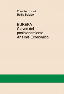 EUREKA Claves del posicionamiento. Analisis Economico