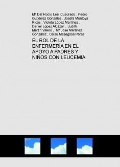 EL ROL DE LA ENFERMERÍA EN EL APOYO A PADRES Y NIÑOS CON LEUCEMIA