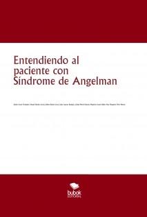 Entendiendo al paciente con Síndrome de Angelman