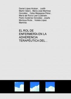 EL ROL DE ENFERMERÍA EN LA ADHERENCIA TERAPÉUTICA DEL PACIENTE ESQUIZOFRÉNICO