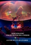 DESCIFRANDO LOS SECRETOS DEL COSMOS