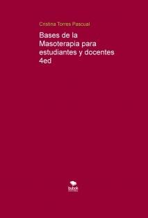 Bases de la Masoterapia para estudiantes y docentes 4ed