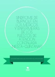 SINDROME DE BURNOUT EN LOS MEDICOS Y ENFERMERAS DE LOS PUESTOS DE ATENCION CONTINUADA INIESTA-QUINTANAR