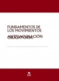 FUNDAMENTOS DE LOS MOVIMIENTOS ANTIVACUNACIÓN OBLIGATORIA.