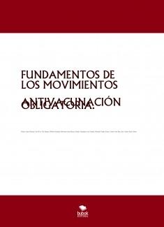 FUNDAMENTOS DE LOS MOVIMIENTOS ANTIVACUNACIÓN OBLIGATORIA.