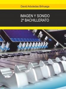 Imagen y sonido - 2º Bachillerato