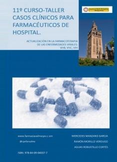 11º CURSO-TALLER DE CASOS CLÍNICOS PARA FARMACÉUTICOS DE HOSPITAL: Actualización en la Farmacoterapia de las enfermedades víricas: VIH, VHB Y VHC