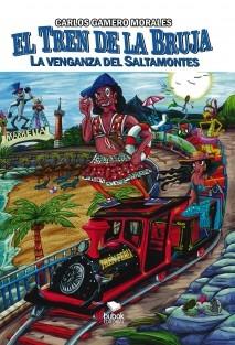 El tren de la Bruja 2: La venganza del Saltamontes