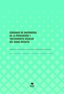 CUIDADOS DE ENFERMERÍA EN LA PREVENCIÓN Y TRATAMIENTO ESCOLAR DEL ASMA INFANTIL