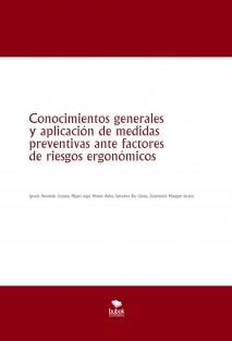 CONOCIMIENTOS GENERALES Y APLICACIÓN DE MEDIDAS PREVENTIVAS ANTE FACTORES DE RIESGOS ERGONÓMICOS