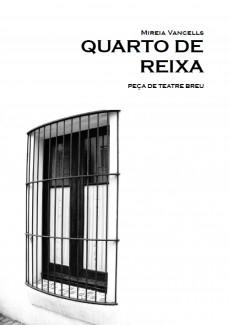 QUARTO DE REIXA