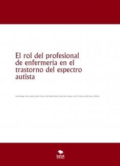 El rol del profesional de enfermería en el trastorno del espectro autista