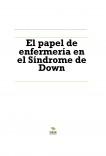 El papel de enfermería en el Síndrome de Down