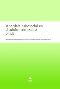 Abordaje psicosocial en el adulto con espina bífida