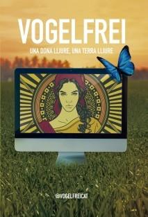 Vogelfrei: una dona lliure, una terra lliure